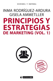 Principios y estrategias de marketing (vol.1) Nueva edición revisada y ampliada