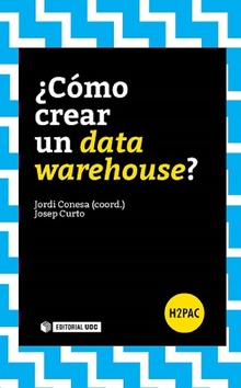 ¿Cómo crear un data warehouse?