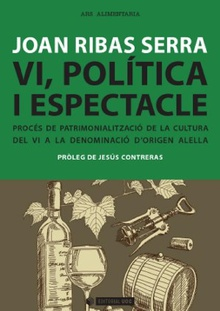 Vi, política i espectacle